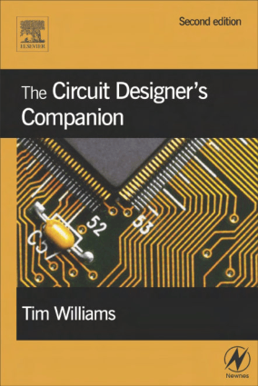 The Circuit Designers Companion 2nd Edition by Tim Williams