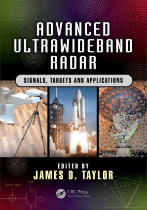 Advanced Ultrawideband Radar Signals, Targets, and Applications by James D. Taylor