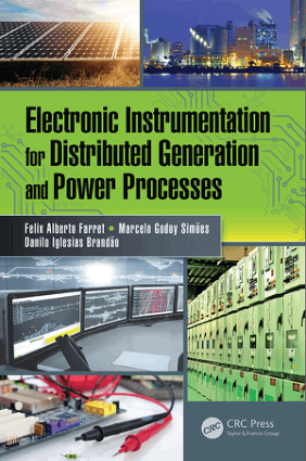 Electronic Instrumentation for Distributed Generation and Power Processes by Felix Alberto Farret, Marcelo Godoy Simoes and Danilo Iglesias Brandao