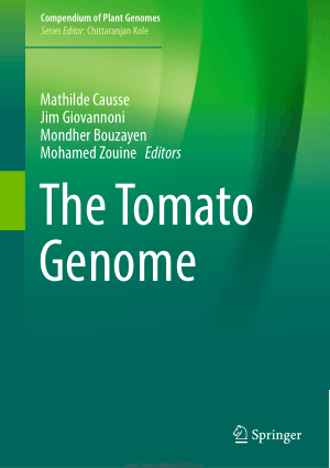 The Tomato Genome by Mathilde Causse, Jim Giovannoni, Mondher Bouzayen and Mohamed Zouine