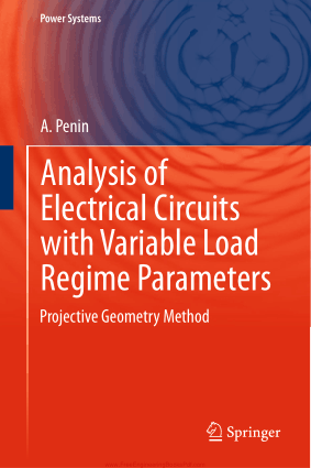 Analysis of Electrical Circuits with Variable Load Regime Parameters Projective Geometry Method by A. Penin