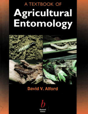 A Textbook of Agricultural Entomology by David V. Alford