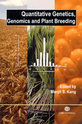 Quantitative Genetics, Genomics and Plant Breeding by Manjit S. Kang