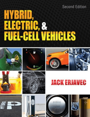 Hybrid, Electric and Fuel-Cell Vehicles 2nd Edition By Jack Erjavec