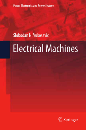 Electrical Machines by Slobodan N. Vukosavic