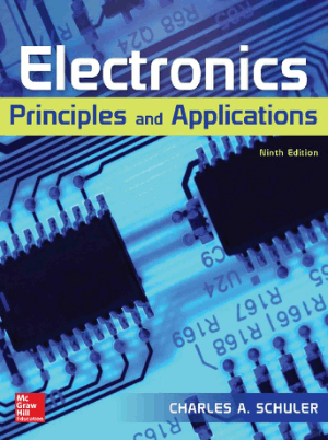Electronics Principles and Applications Ninth Edition By Charles A. Schuler