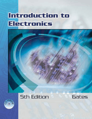 Introduction to Electronics Fifth Edition by Earl D. Gates