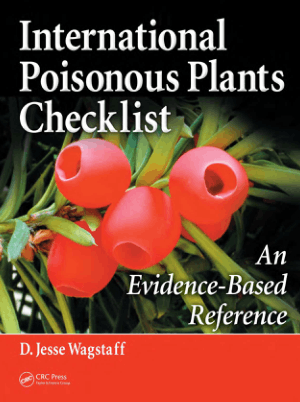 International Poisonous Plants Checklist an Evidence-Based Reference by D. Jesse Wagstaff