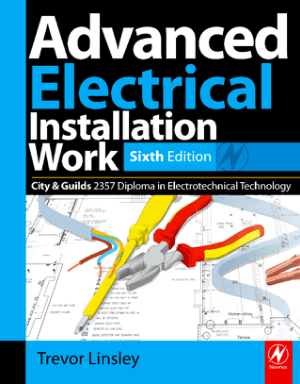 Advanced Electrical Installation Work Sixth Edition by Trevor Linsley