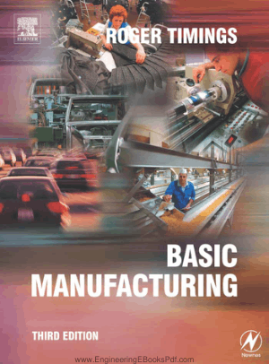Basic Manufacturing 3rd Edition By Roger Timings