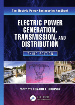 Electric Power Generation, Transmission and Distribution Third Edition by Leonard L. Grigsby