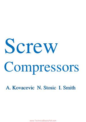 Screw Compressors by A. Kovacevic N. Stosic I. Smith