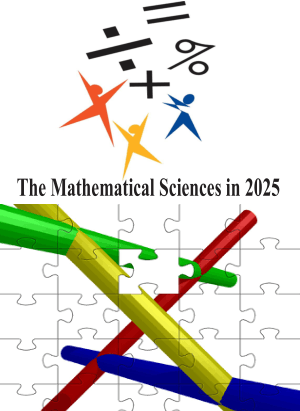 The Mathematical Sciences in 2025