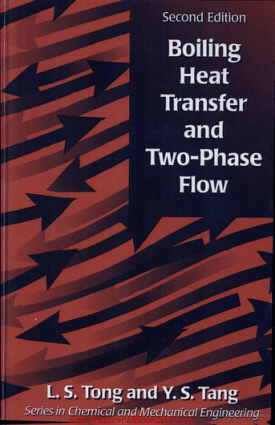 Boiling Heat Transfer And Two Phase Flow Second Edition By L S Tong Ph D
