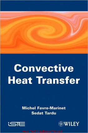 Convective Heat Transfer Solved Problems By Michel Favre Marinet