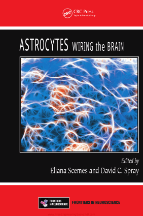 Astrocytes Wiring the Brain by Eliana Scemes and David C. Spray
