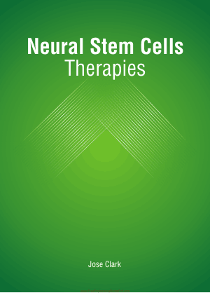 Neural Stem Cells, Therapies by Jose Clark