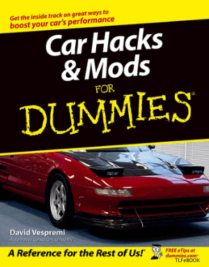 Car Hacks and Mods for Dummies by David Vespremi