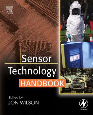 Sensor Technology Handbook by Jon S. Wilson