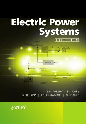 Electric Power Systems 5th Edition By B.M. Weedy, B.J. Cory, N. Jenkins, J.B. Ekanayake and G. Strbac