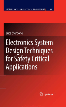 Electronics System Design Techniques for Safety Critical Applications by Luca Sterpone