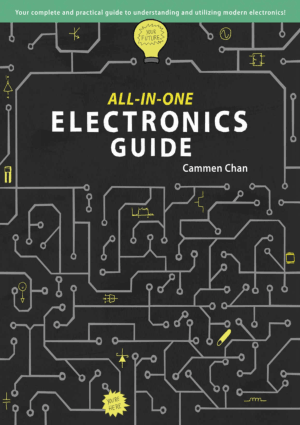 All-in-One Electronics Guide by Cammen Chan