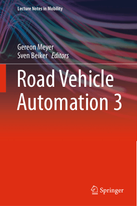 Road Vehicle Automation 3 by Gereon Meyer and Sven Beiker