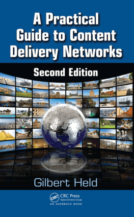 A Practical Guide to Content Delivery Networks Second Edition by Gilbert Held