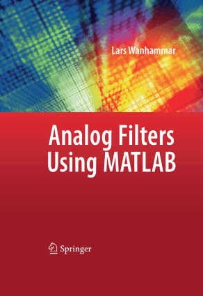 Analog Filters Using MATLAB by Lars Wanhammar