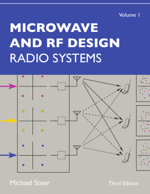 Microwave and RF Design Radio Systems Volume 1 Third Edition by Michael Steer