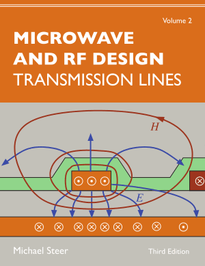 Microwave and RF Design Transmission Lines Volume 2 Third Edition by Michael Steer