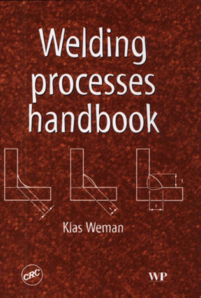 Welding processes handbook by Klas Weman