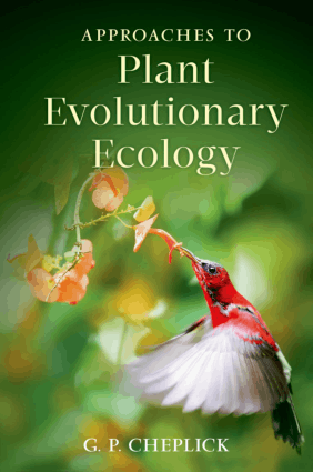 Approaches to Plant Evolutionary Ecology by G.P. Cheplick