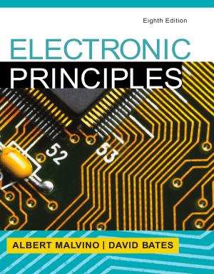 Electronic Principles Eighth Edition Edited by Albert Malvino and David Bates