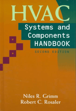 HVAC Systems and Components Handbook Second Edition by Nils R. Grimm and Robert C. Rosaler