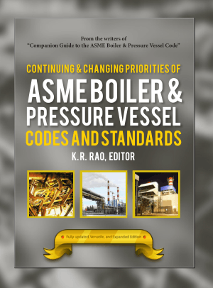 Continuing and Changing Priorities of ASME Boiler and Pressure Vessel Codes and Standards
