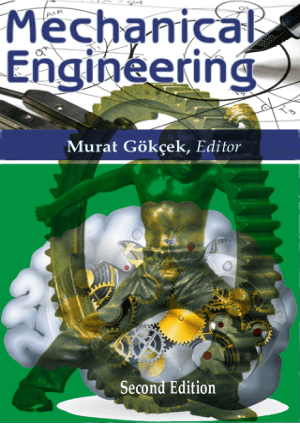 Mechanical Engineering Second Edition by Murat Gokcek