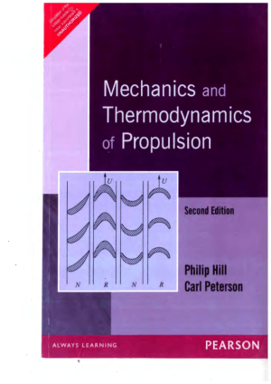 Mechanics and Thermodynamics of Propulsion 2nd Edition by Philip Hill and Carl Peterson