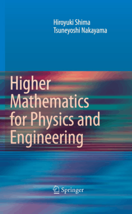 Higher Mathematics for Physics and Engineering by Hiroyuki Shima and Tsuneyoshi Nakayama