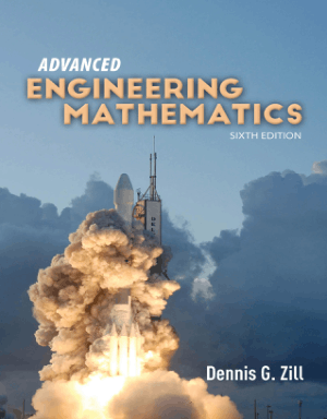 Advanced Engineering Mathematics Sixth Edition by Dennis G. Zill