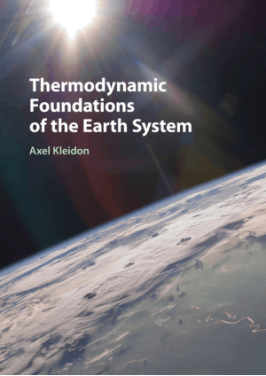 Thermodynamic Foundations of the Earth System by Axel Kleidon