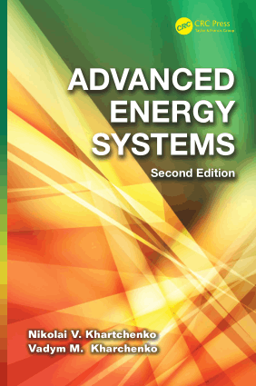 Advanced Energy Systems Second Edition by Nikolai V. Khartchenko and Vadym M. Kharchenko