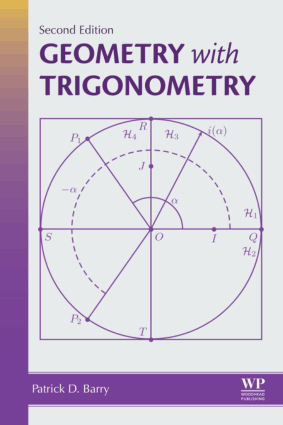 Geometry with Trigonometry 2nd Edition by Patrick D. Barry