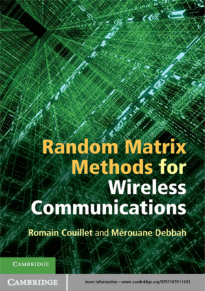 Random Matrix Methods for Wireless Communications by Romain Couillet and Merouane Debbah