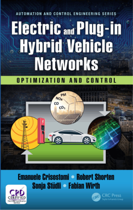 Electric and Plug-In Hybrid Vehicle Networks Optimization and Control Edited by Sonja Studli, Robert Shorten, Emanuele Crisostomi and Fabian Wirth