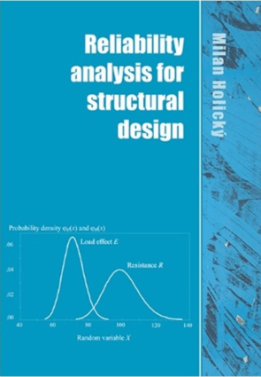 Reliability Analysis for Structural Design by Milan Holicky