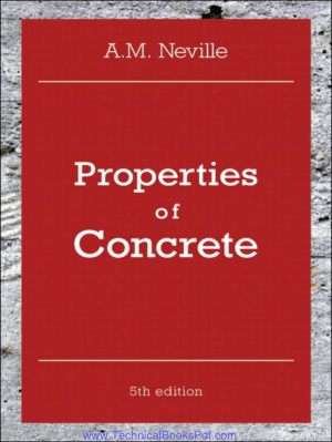 Properties of Concrete Fifth Edition A M Neville