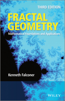 Fractal Geometry Mathematical Foundations and Applications Third Edition by Kenneth Falconer
