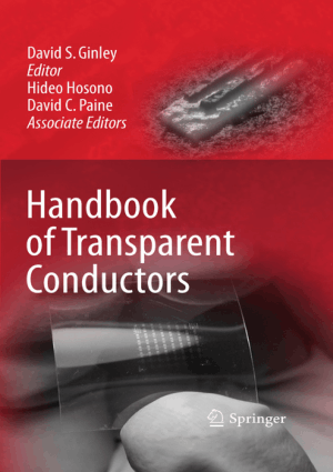 Handbook of Transparent Conductors by David S. S. Ginley