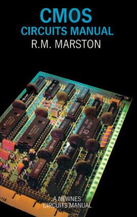 CMOS Circuits Manual by R. M. Marston